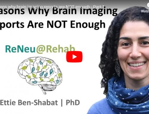 3 Reasons Why Brain Imaging Reports Are Not Enough – Part 1