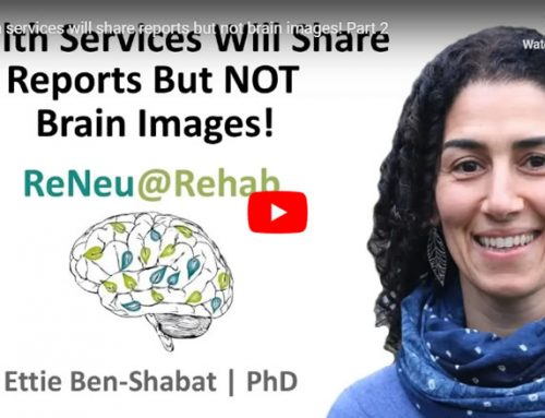 Health Services Will Share Reports But Not Brain Images! – Part 2